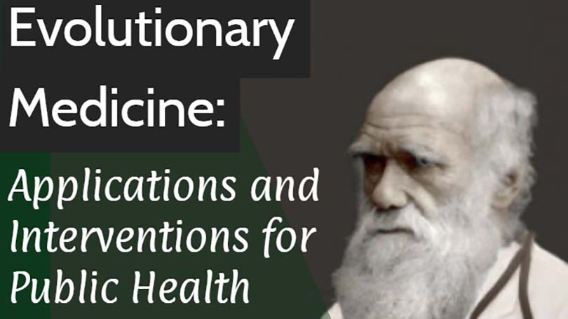 An image of a doctor and the title of the symposium: Evolutionary Medicine: Applications and Interventions for Public Health